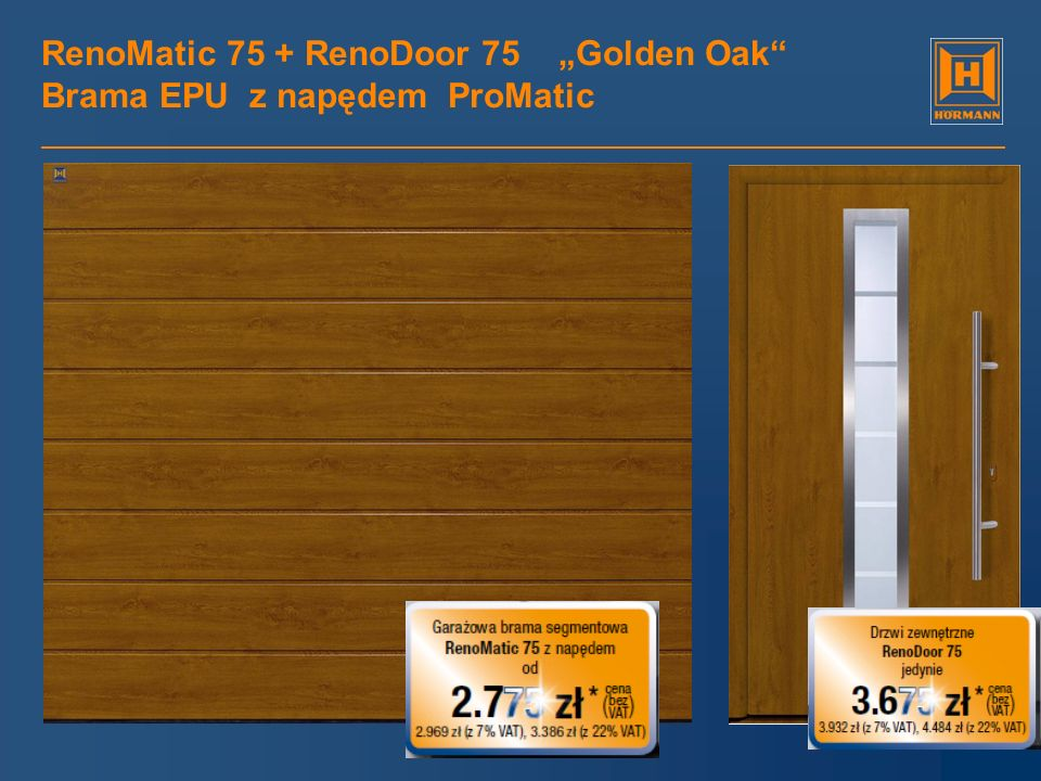 "RenoMatic 75 + RenoDoor 75 ""Golden Oak Brama EPU z napędem ProMatic"