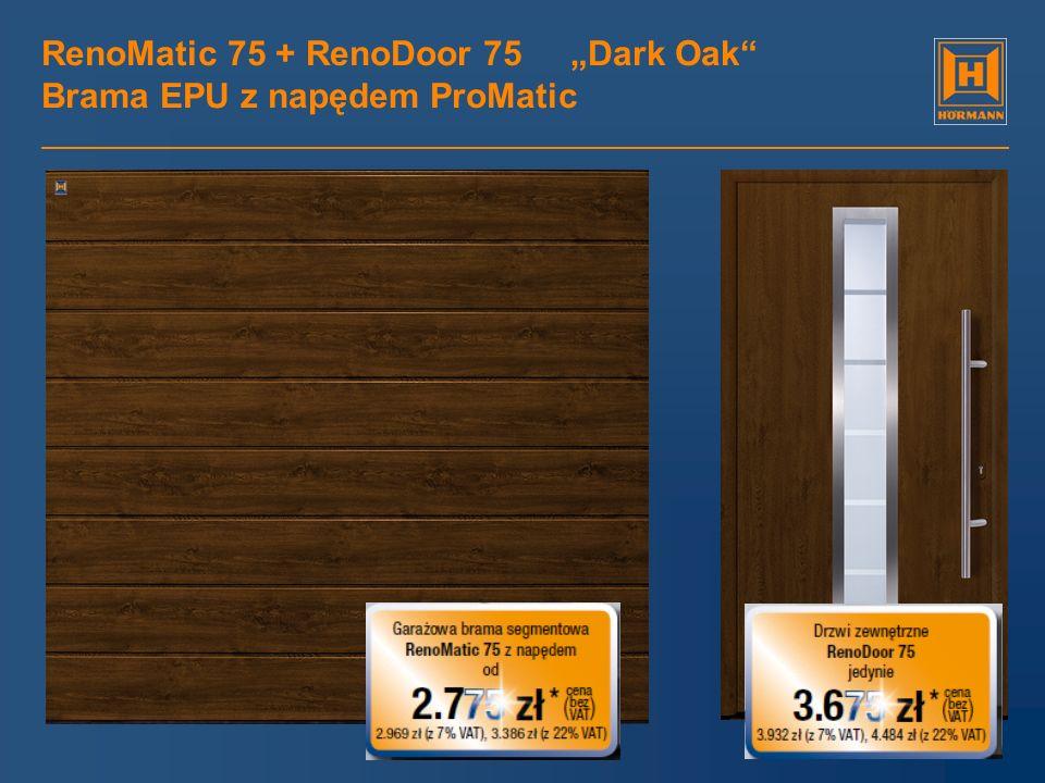 "RenoMatic 75 + RenoDoor 75 ""Dark Oak Brama EPU z napędem ProMatic"