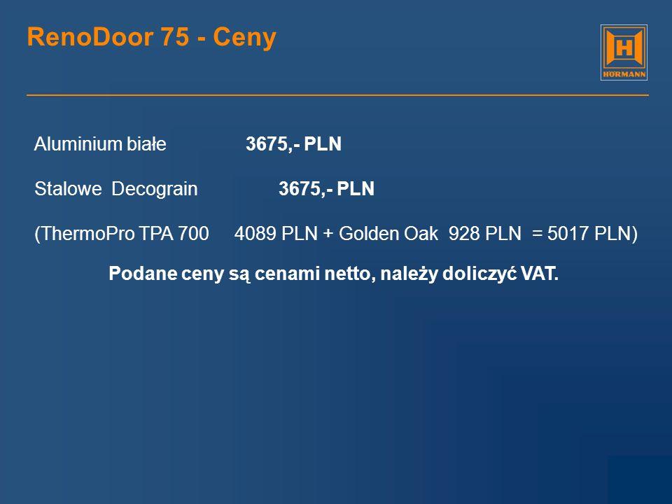 RenoDoor 75 - Ceny Aluminium białe 3675,- PLN
