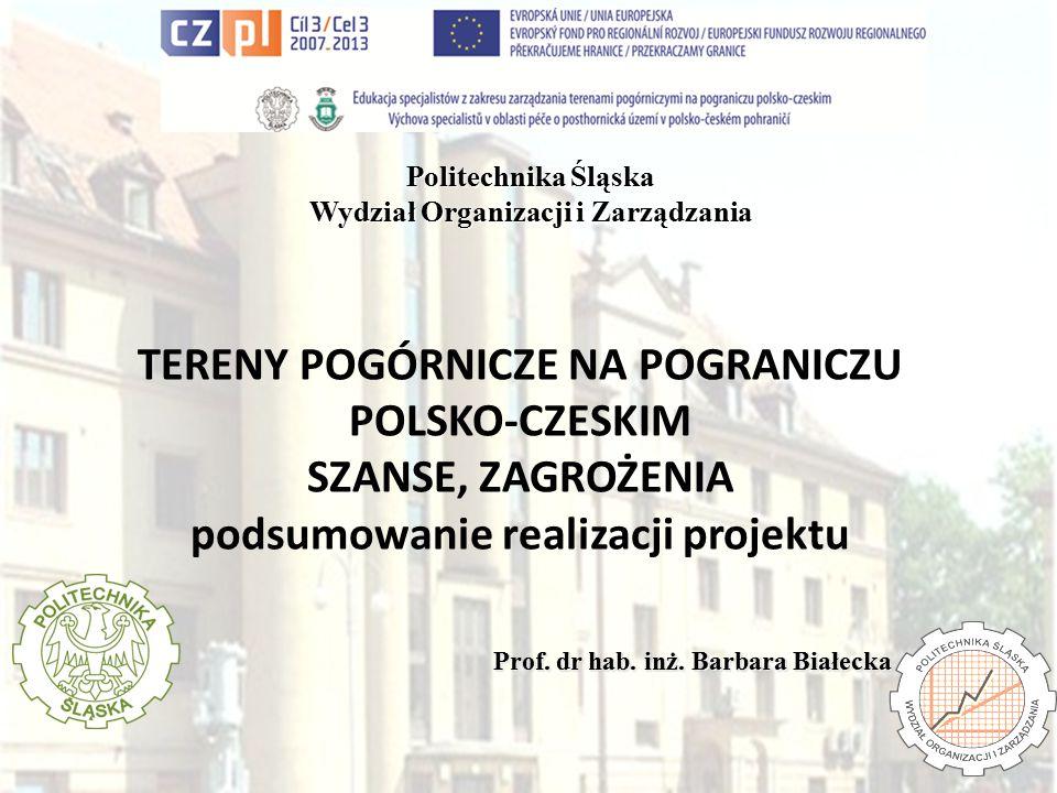 TERENY POGÓRNICZE NA POGRANICZU POLSKO-CZESKIM SZANSE, ZAGROŻENIA