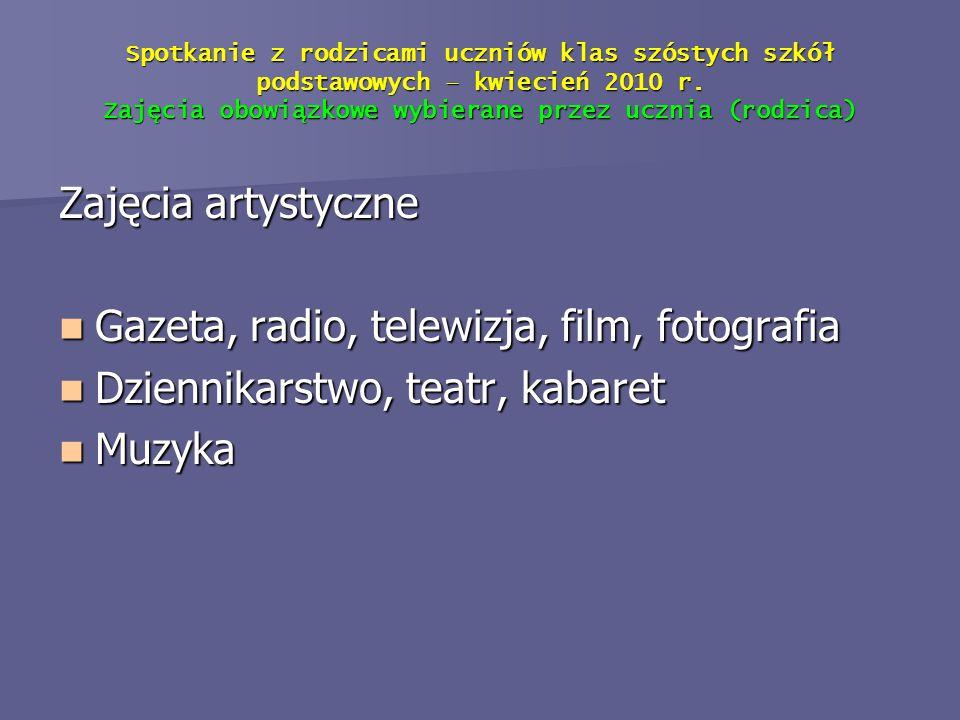 Gazeta, radio, telewizja, film, fotografia