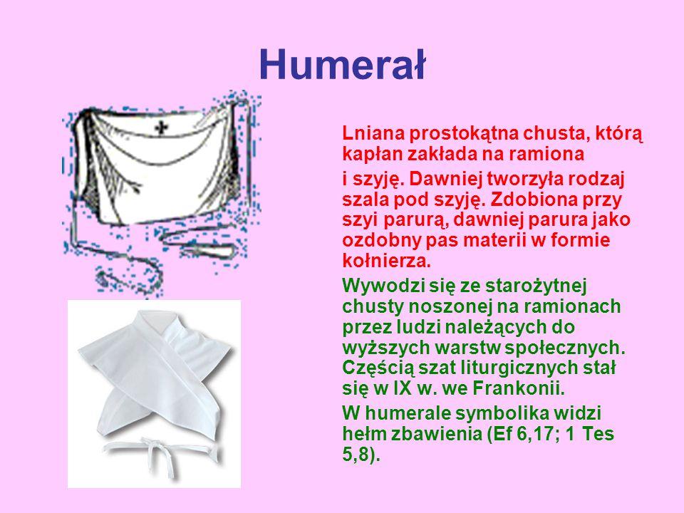 Humerał Lniana prostokątna chusta, którą kapłan zakłada na ramiona
