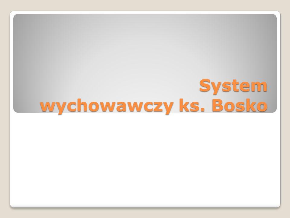 System wychowawczy ks. Bosko