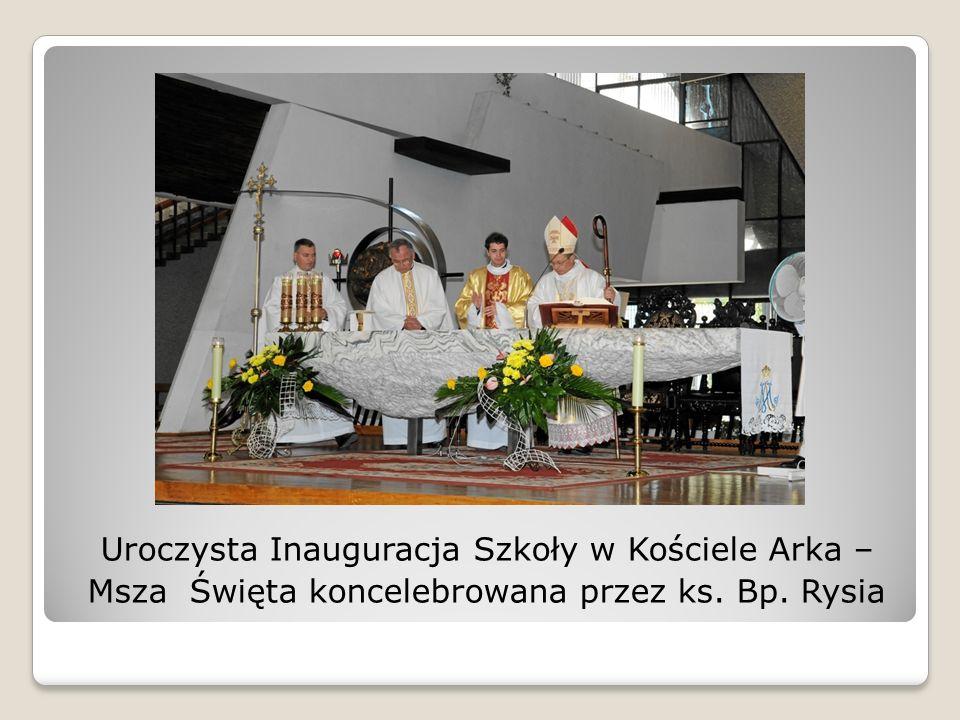 Uroczysta Inauguracja Szkoły w Kościele Arka –