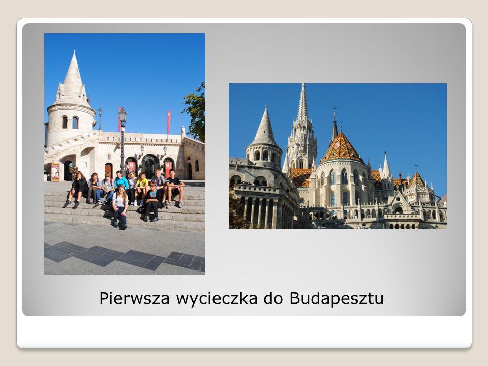 Pierwsza wycieczka do Budapesztu