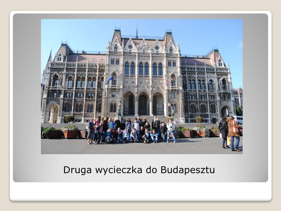 Druga wycieczka do Budapesztu