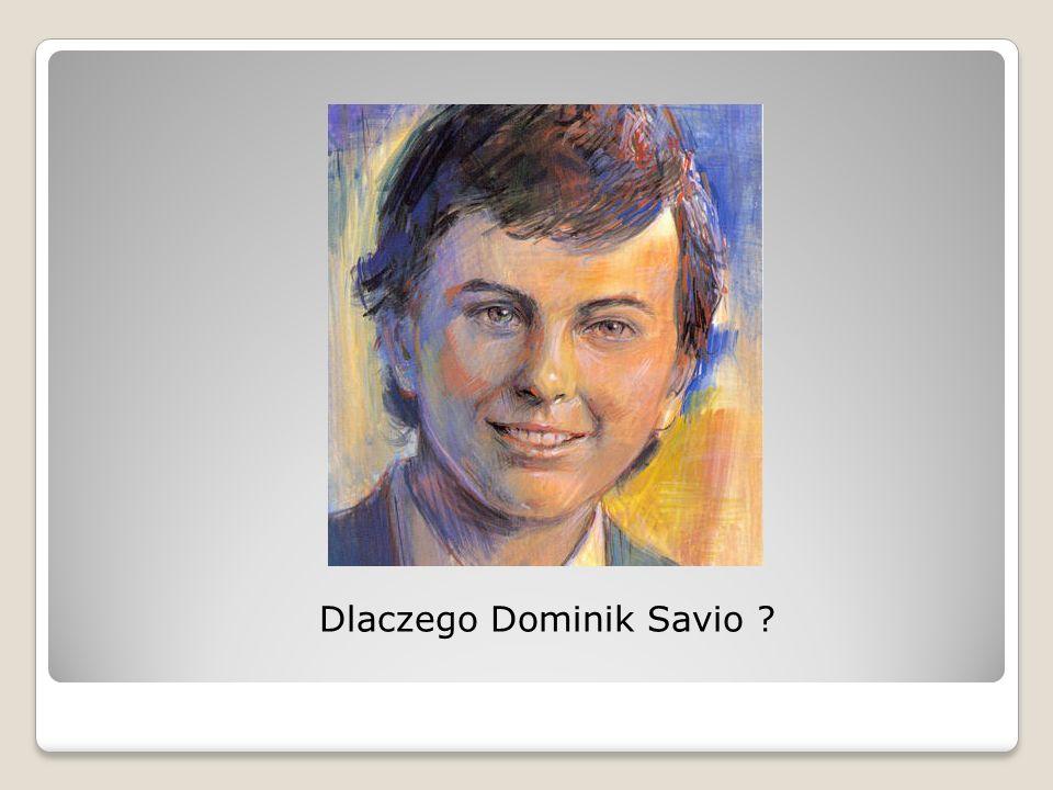 Dlaczego Dominik Savio