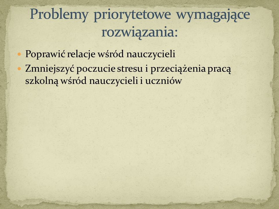 Problemy priorytetowe wymagające rozwiązania: