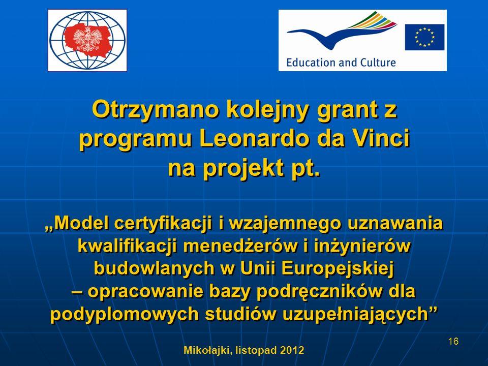 Otrzymano kolejny grant z programu Leonardo da Vinci na projekt pt.