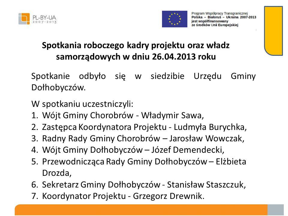 Spotkania roboczego kadry projektu oraz władz samorządowych w dniu 26