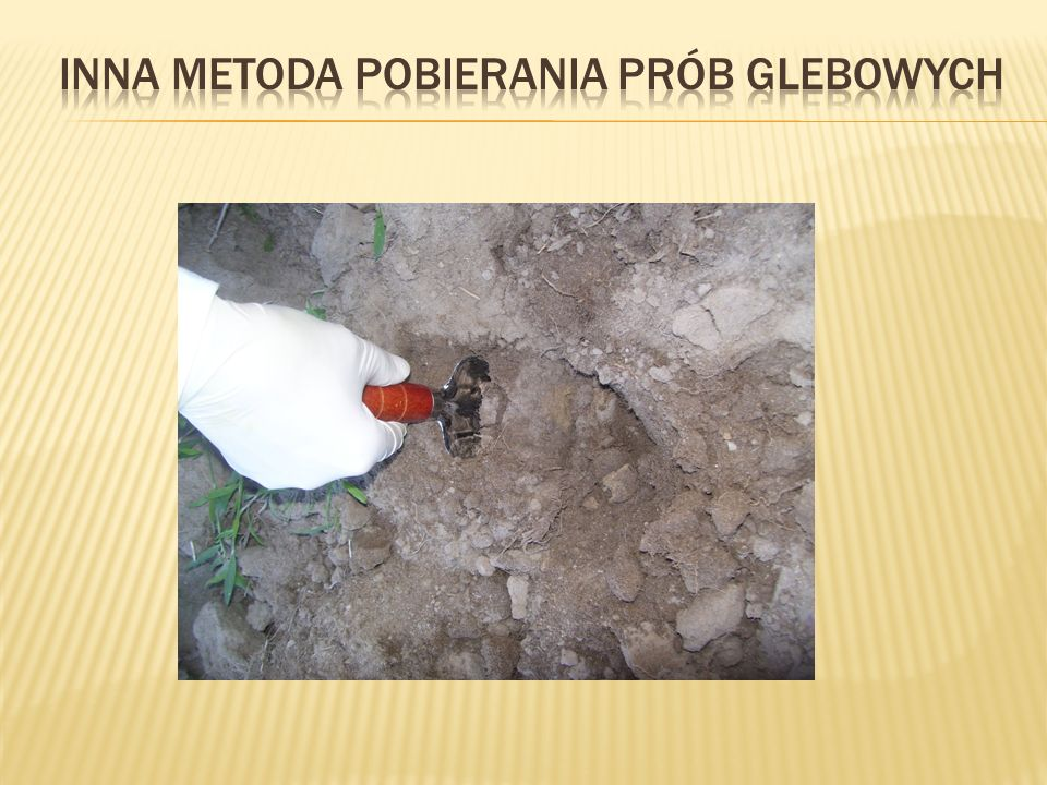 Inna Metoda Pobierania prób glebowych