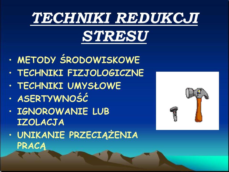 TECHNIKI REDUKCJI STRESU