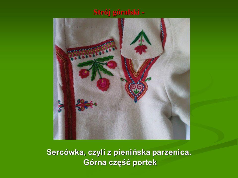 Sercówka, czyli z pienińska parzenica.