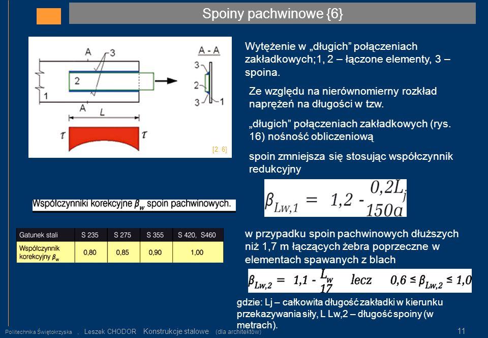 """Spoiny pachwinowe {6} Wytężenie w """"długich połączeniach zakładkowych;1, 2 – łączone elementy, 3 – spoina."""