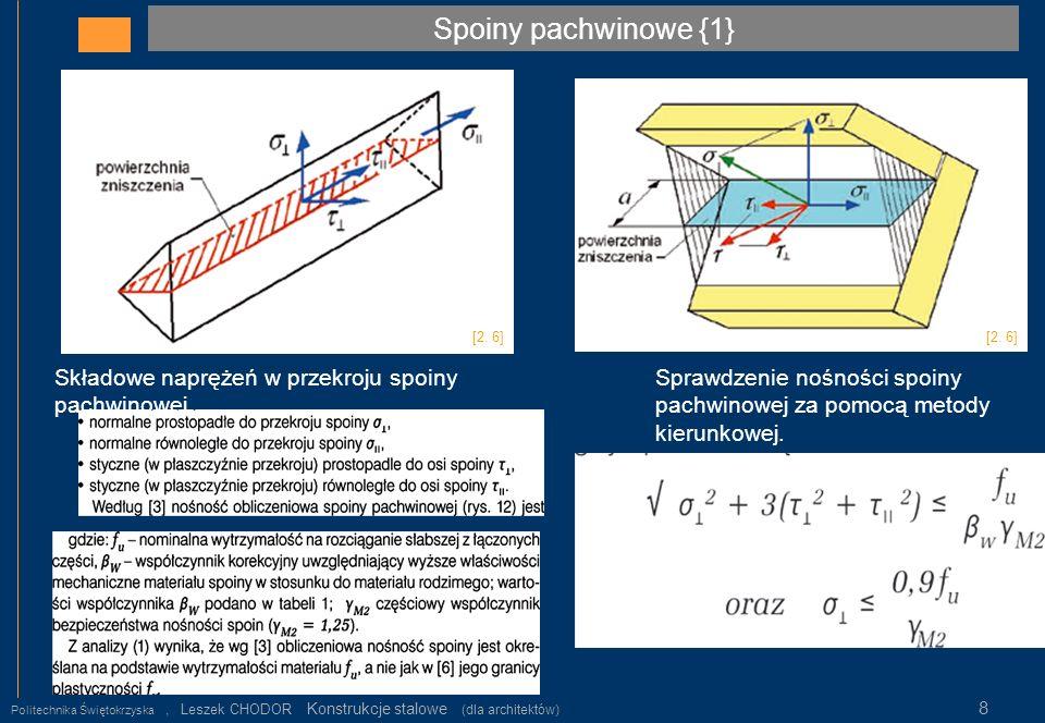 Spoiny pachwinowe {1} Składowe naprężeń w przekroju spoiny pachwinowej