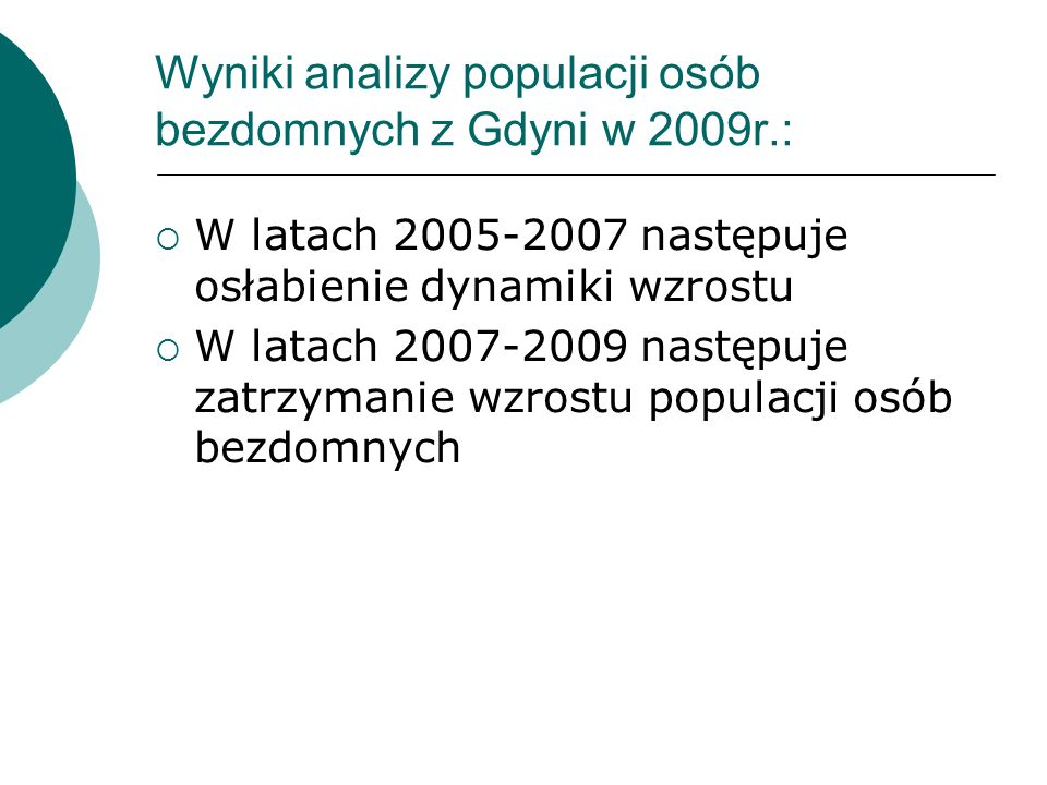 Wyniki analizy populacji osób bezdomnych z Gdyni w 2009r.: