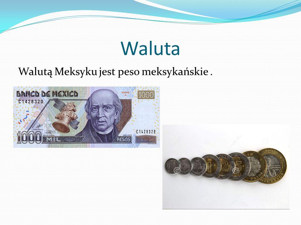 Waluta Walutą Meksyku jest peso meksykańskie .
