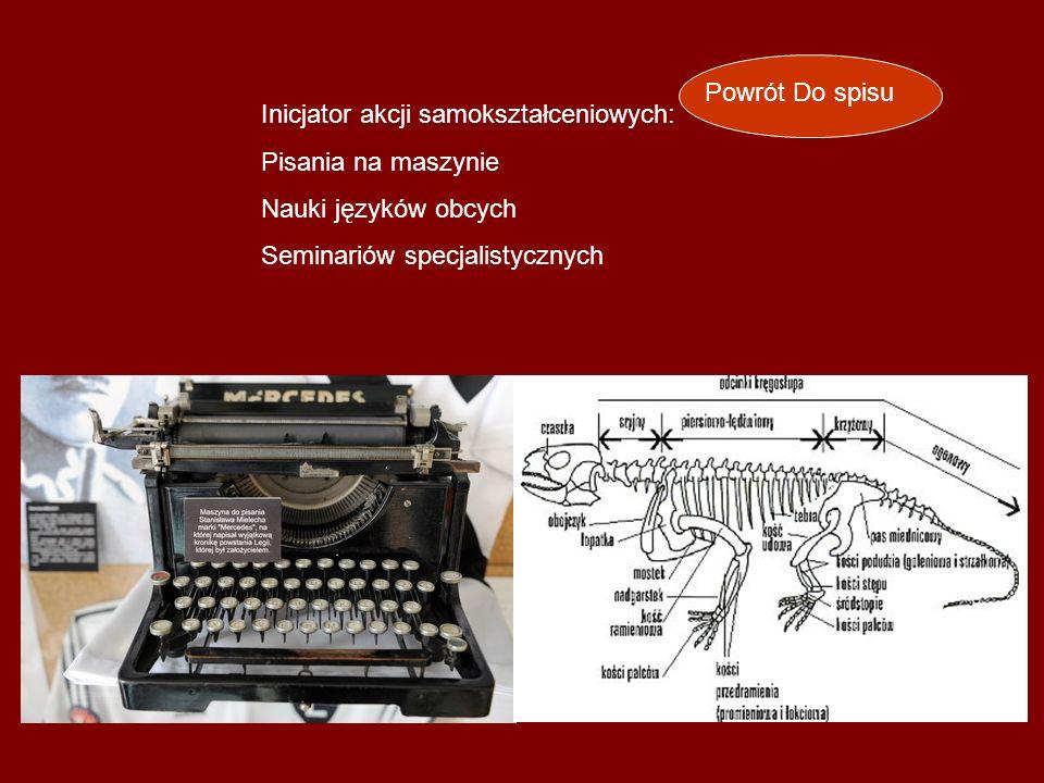 Powrót Do spisu Inicjator akcji samokształceniowych: Pisania na maszynie.