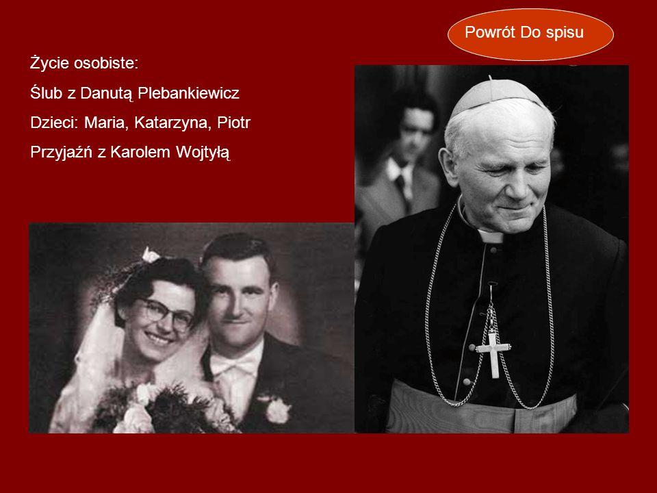 Powrót Do spisu Życie osobiste: Ślub z Danutą Plebankiewicz.