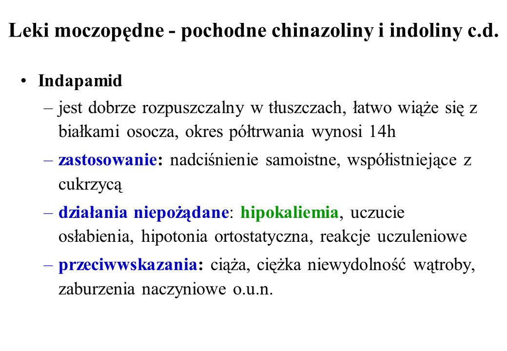 Leki moczopędne - pochodne chinazoliny i indoliny c.d.