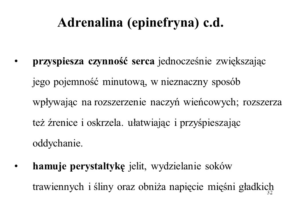 Adrenalina (epinefryna) c.d.