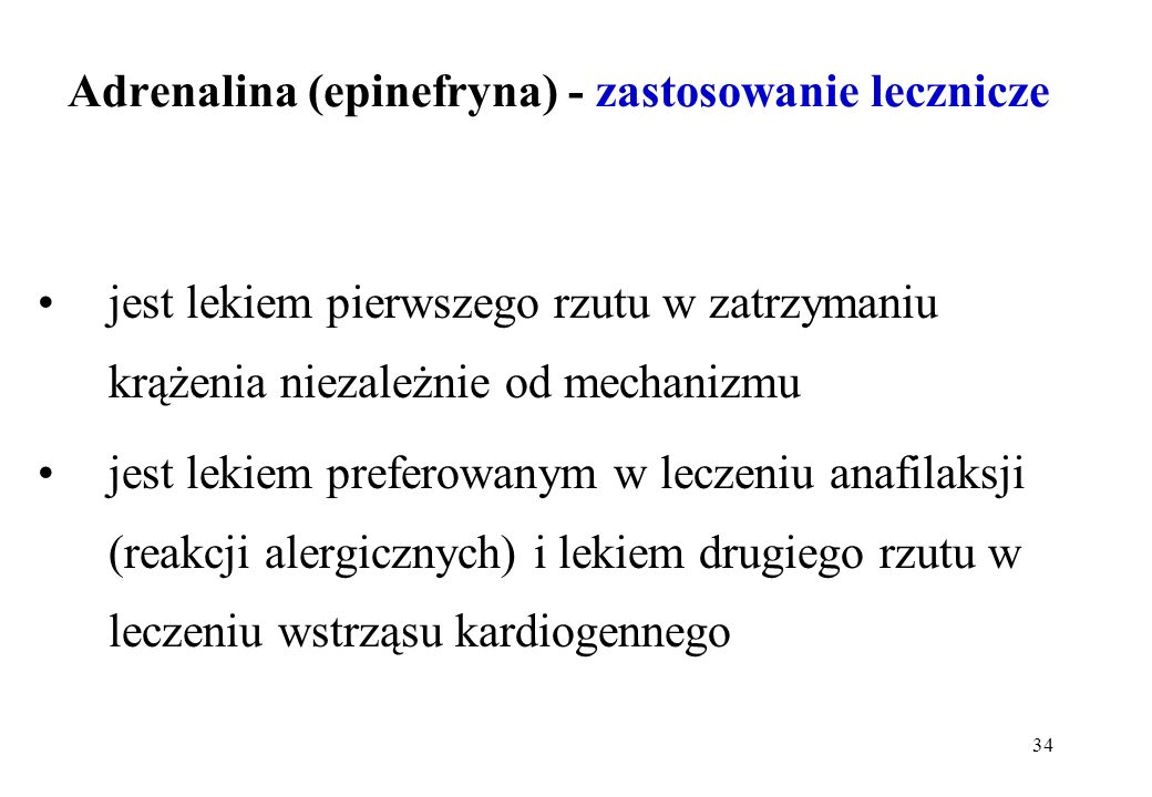 Adrenalina (epinefryna) - zastosowanie lecznicze