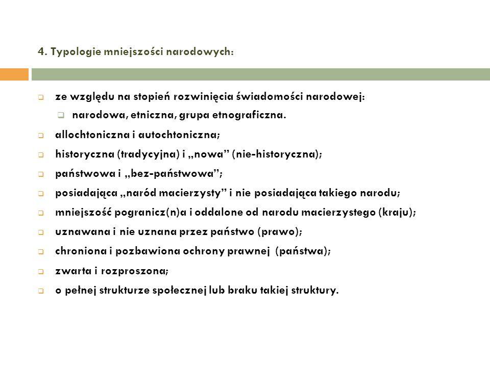 4. Typologie mniejszości narodowych: