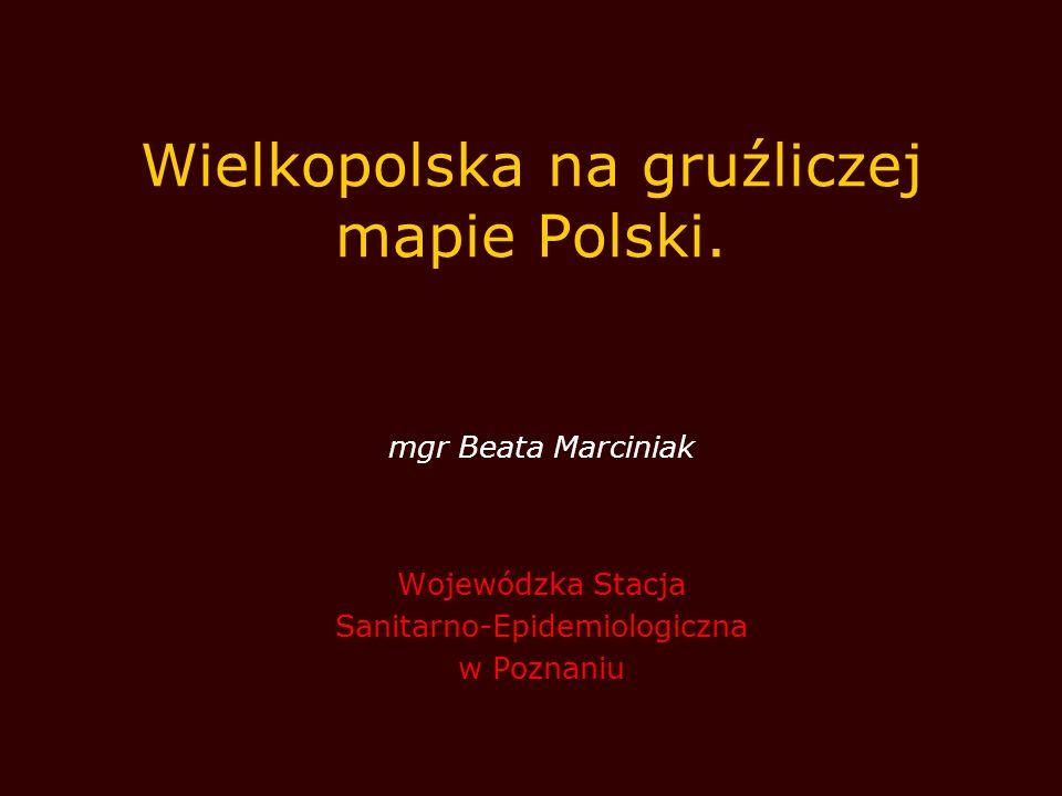 Wielkopolska na gruźliczej mapie Polski.