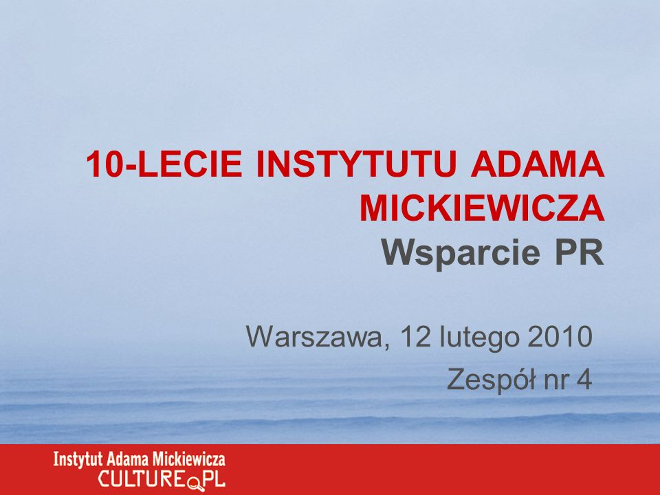 10-LECIE INSTYTUTU ADAMA MICKIEWICZA Wsparcie PR