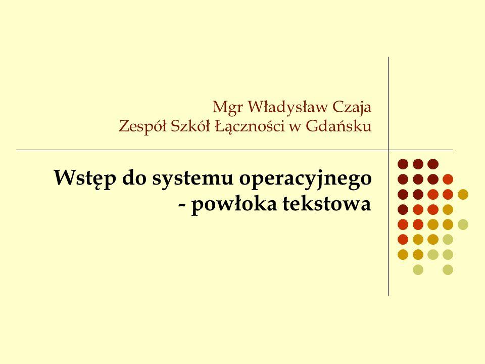 Mgr Władysław Czaja Zespół Szkół Łączności w Gdańsku