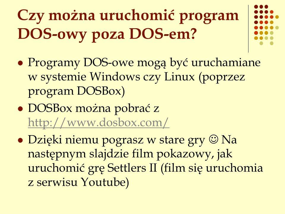 Czy można uruchomić program DOS-owy poza DOS-em