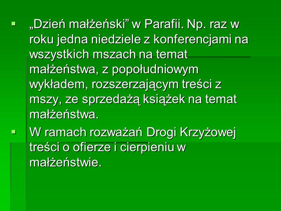 """""""Dzień małżeński w Parafii. Np"""