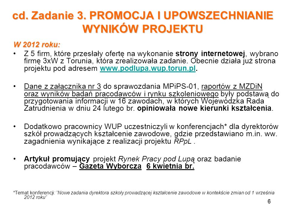 cd. Zadanie 3. PROMOCJA I UPOWSZECHNIANIE WYNIKÓW PROJEKTU