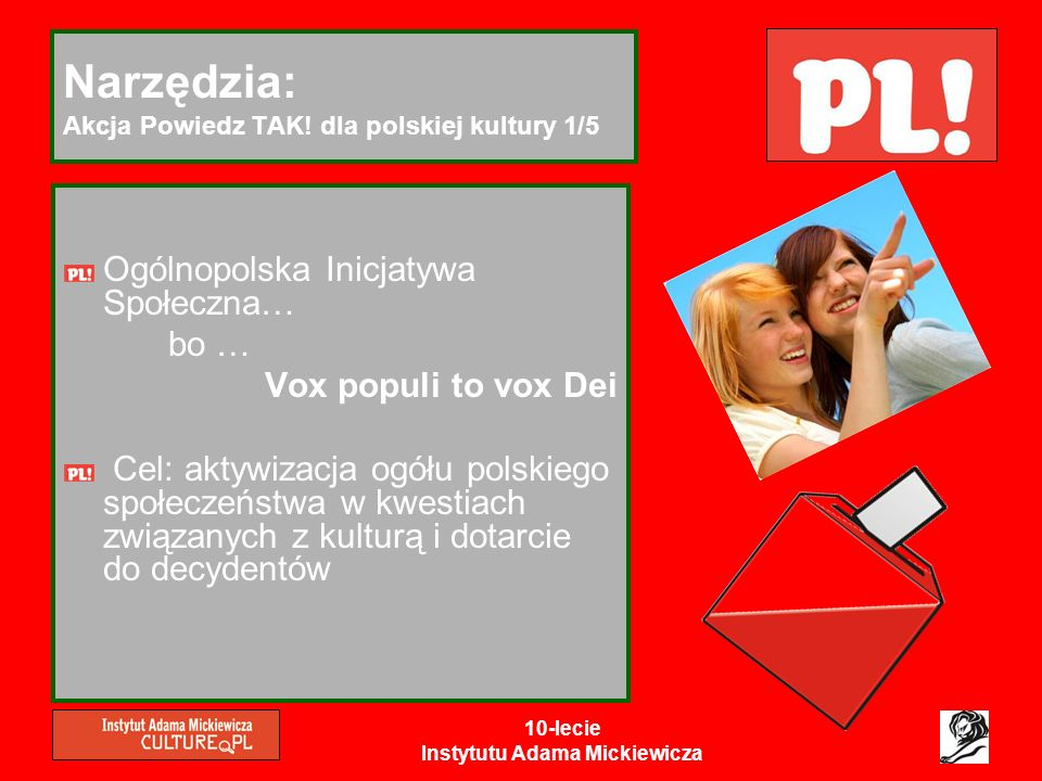 Narzędzia: Akcja Powiedz TAK! dla polskiej kultury 1/5