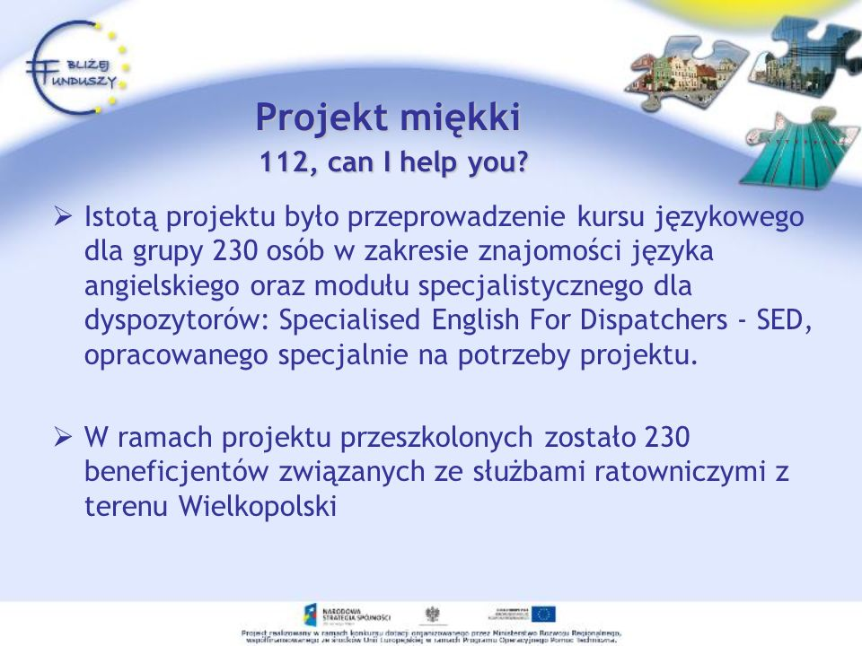 Projekt miękki 112, can I help you