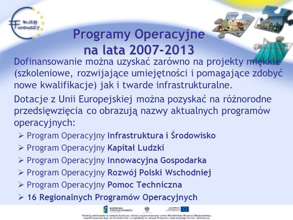 Programy Operacyjne na lata 2007-2013