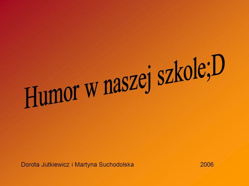 Humor w naszej szkole;D