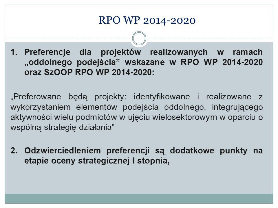 """RPO WP 2014-2020 Preferencje dla projektów realizowanych w ramach """"oddolnego podejścia wskazane w RPO WP 2014-2020 oraz SzOOP RPO WP 2014-2020:"""