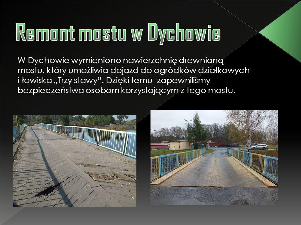Remont mostu w Dychowie