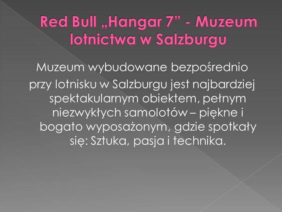 "Red Bull ""Hangar 7 - Muzeum lotnictwa w Salzburgu"