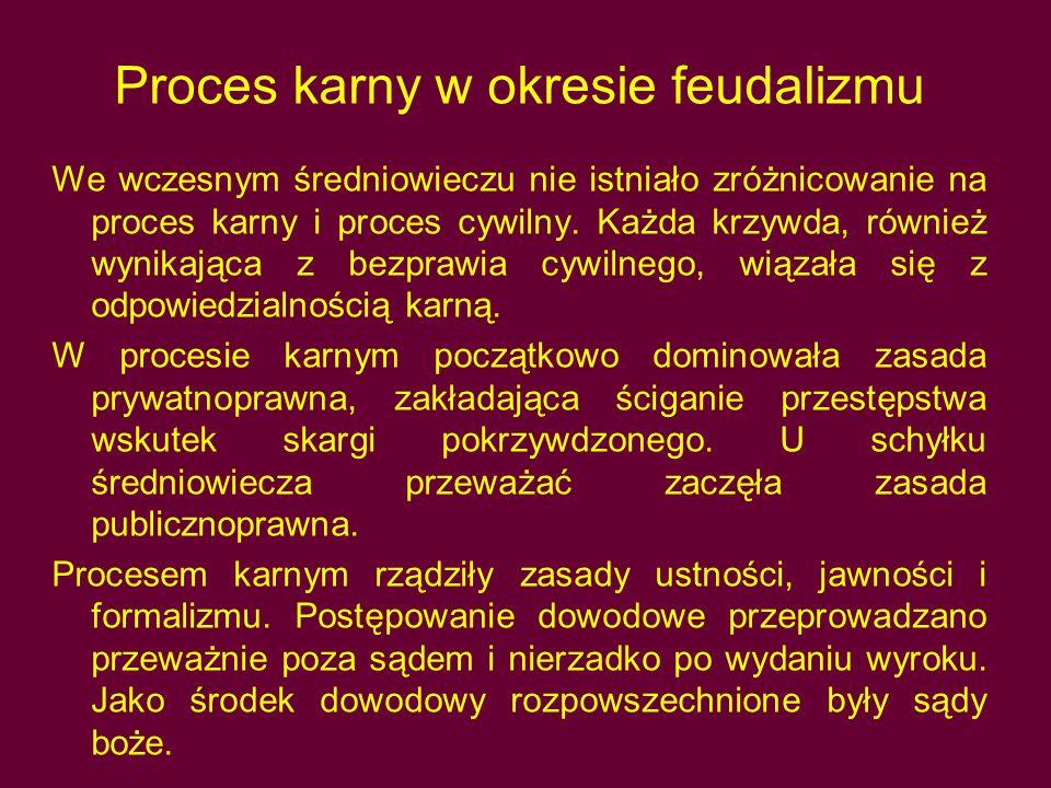 Proces karny w okresie feudalizmu