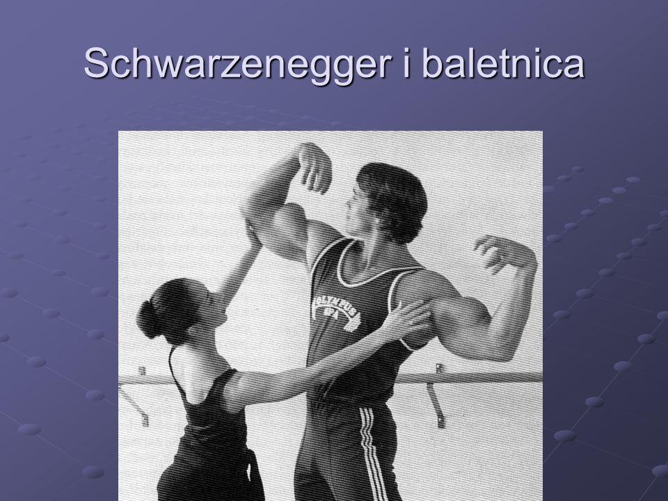 Schwarzenegger i baletnica