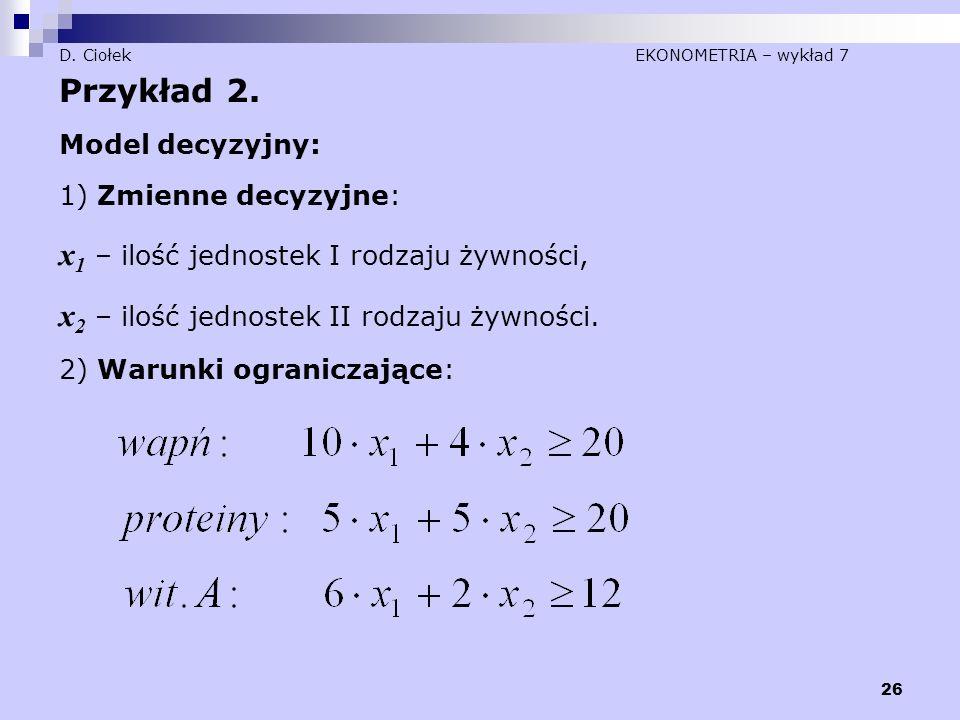 D. Ciołek EKONOMETRIA – wykład 7