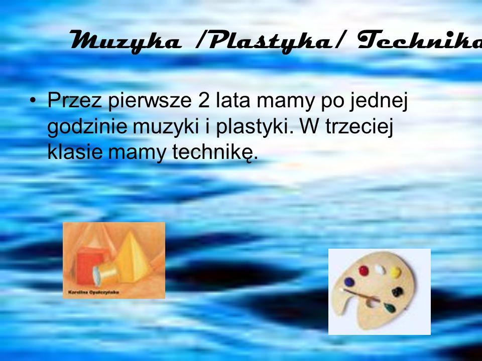 Muzyka /Plastyka/ Technika