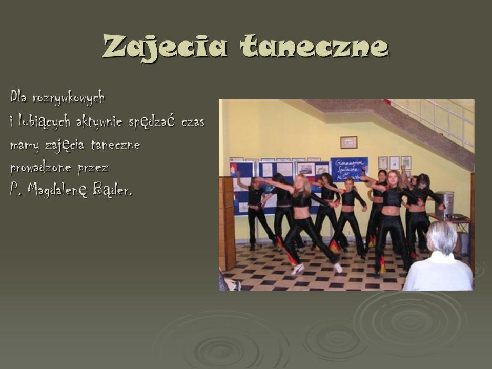 Zajecia taneczne Dla rozrywkowych i lubiących aktywnie spędzać czas mamy zajęcia taneczne prowadzone przez P.