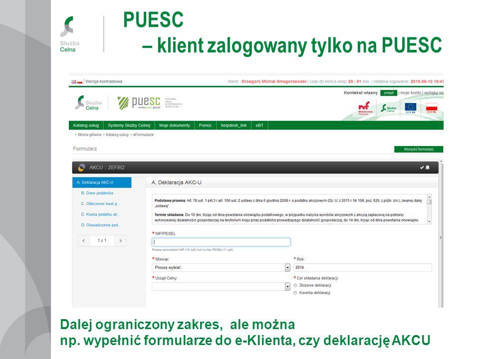 PUESC – klient zalogowany tylko na PUESC