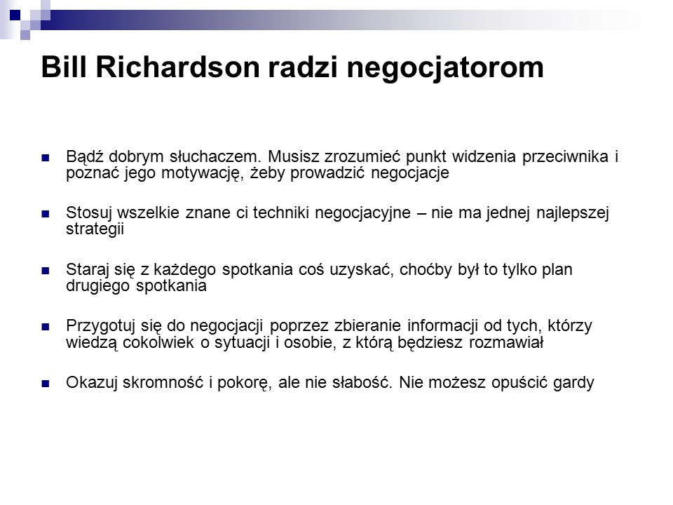 Bill Richardson radzi negocjatorom