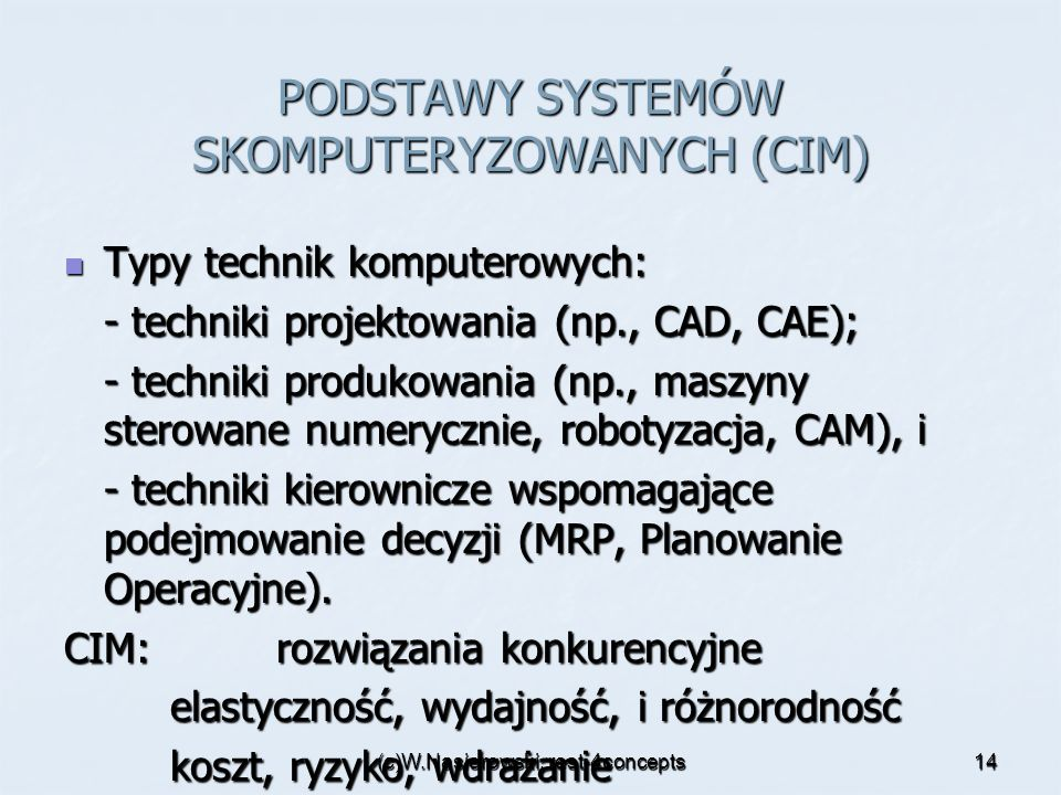 PODSTAWY SYSTEMÓW SKOMPUTERYZOWANYCH (CIM)