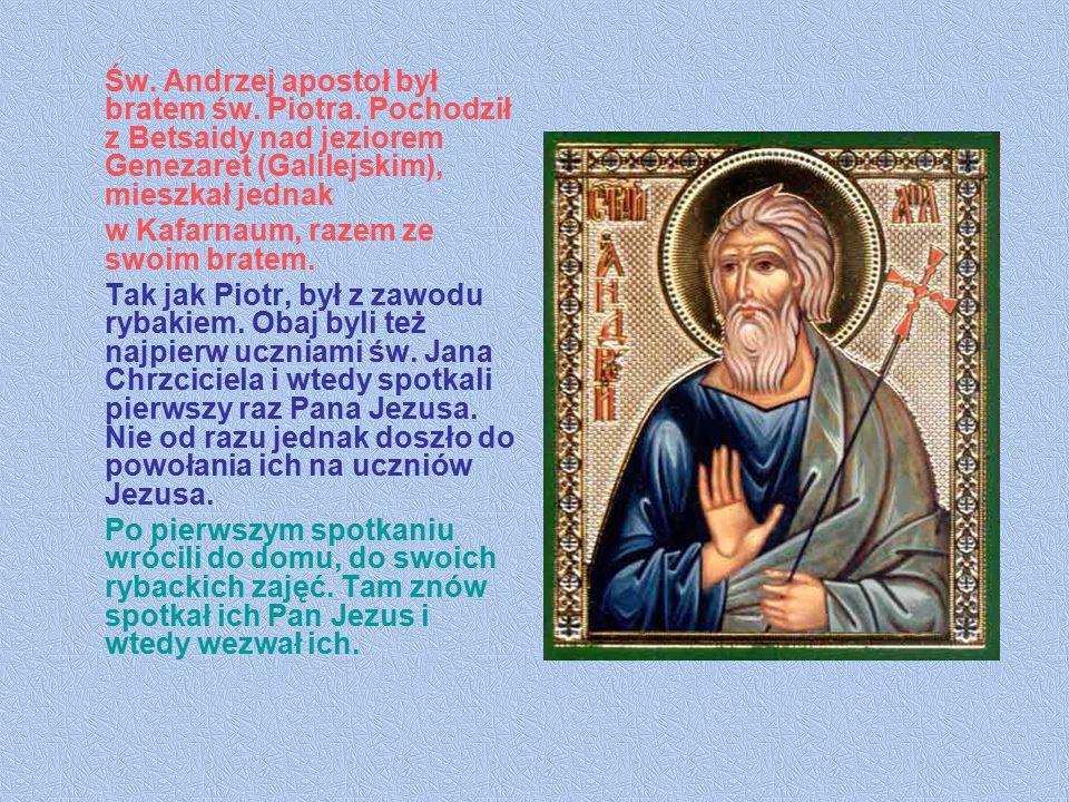 Św. Andrzej apostoł był bratem św. Piotra