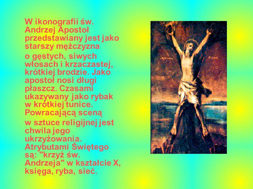 W ikonografii św. Andrzej Apostoł przedstawiany jest jako starszy mężczyzna